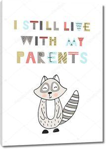 Я до сих пор живут с моими родителями - милая забава рука нарисованные питомник плакат с буквами в скандинавском стиле.