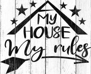 Мой дом мои правила на белом фоне