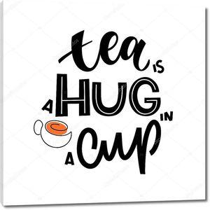 Чай это объятие в цитате из чашки