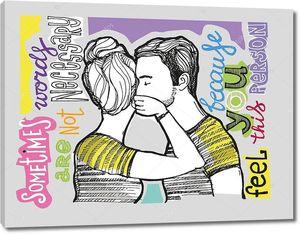 Рука нарисованные мотивации плакат. Иногда слова не являются необходимыми, потому что чувствуешь персону. Любить пару. Мужчина и женщина. Векторные иллюстрации.