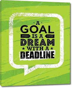 Цель – это мечта с крайним сроком