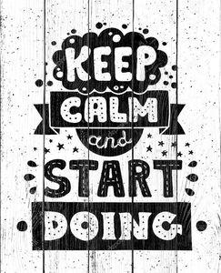 Современный плоский дизайн битник иллюстрации с цитатой фразу сохранять спокойствие и начать делать