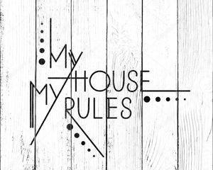 Мой дом мои правила