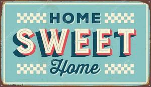 Старинный металлический знак - Home Sweet Home