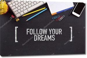 Следовать текст вашей мечты