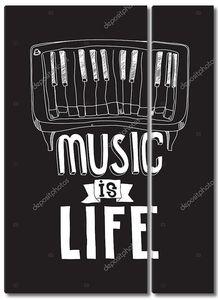 Музыка это жизнь. Простые вдохновляющие цитаты плакат с фортепиано