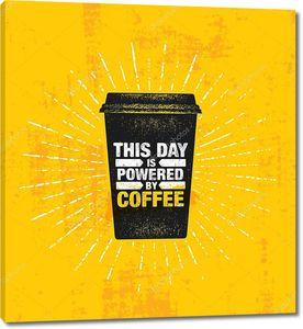 Этот день является питание, кофе написано на бумажный стаканчик на грубой гранж-фон